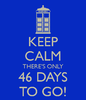 keep-calm-there-s-only-46-days-to-go.png